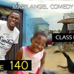 mark angel comedy episode 140