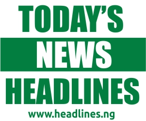 Nigeria news headlines